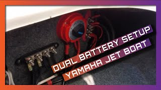 dual battery setup - yamaha jet boat  youtube