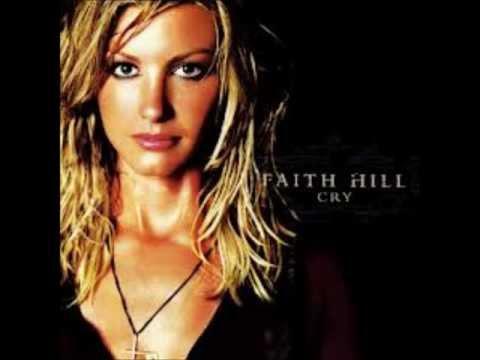 You're Still Here By Faith Hill *Lyrics in description*
