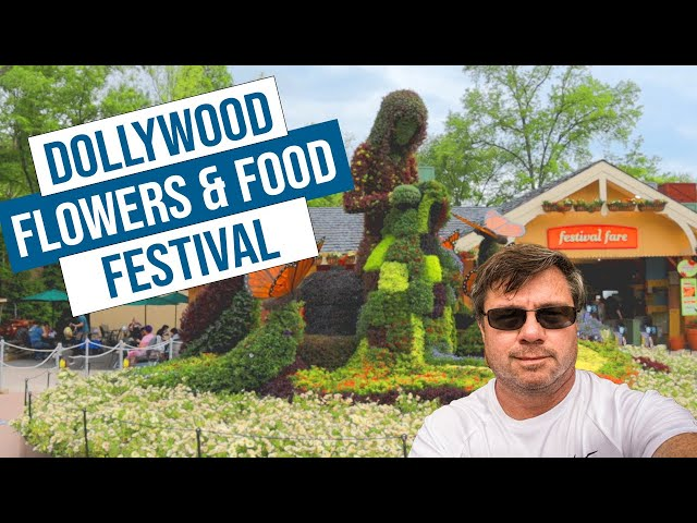 Dollywood's Flower and Food Festival 2021