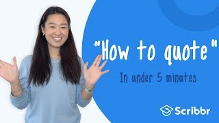 How to Quote iฑ Under 5 minutes | Scribbr 🎓