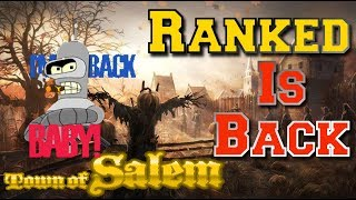 RANKED IS BACK | Town of Salem Ranked | Mafia Ranked Game
