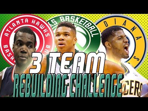 NBA 2K17    3 TEAM REBUILDING CHALLENGE   3 SUPER TEAMS!