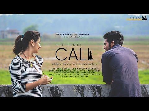 THE FINAL CALL MALAYALAM NEW SHORT FILM 2017 HD 1080p