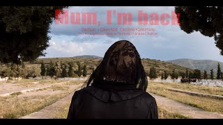 Μαμά, γύρισα - Mum, I'm back | Short Film Eng Subs