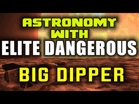 Elite Dangerous does The Sky at Night - Plough, Big Dipper, Ursa Major
