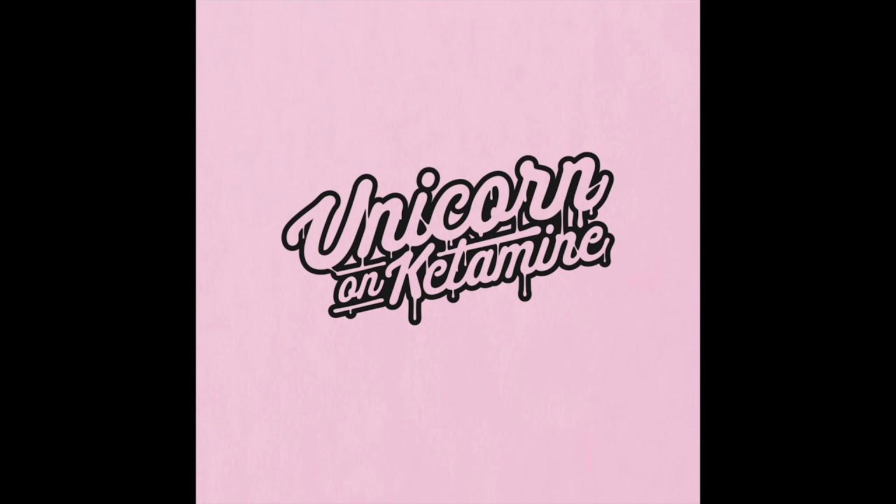 Unicorn On Ketamine - Not For Me 🦄