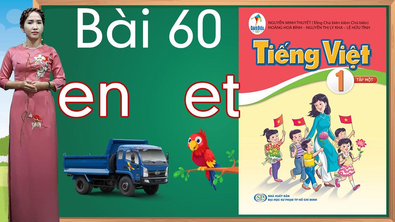 Tiếng việt lớp 1 sách cánh diều - Bài 60 |Bảng chữ cái tiếng việt |learn vietnamese