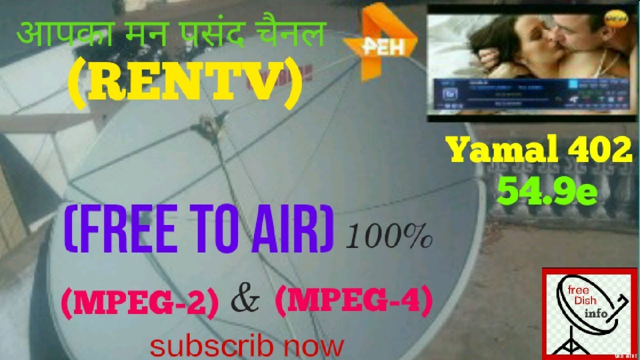 Ren tv,dish setting Yamal 402 54 9e, KU band ( free to air)