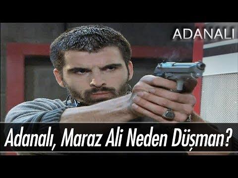 Maraz Ali ve Adanalı neden düşman oldu? - Adanalı