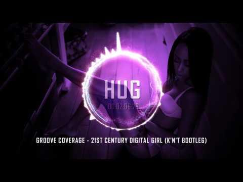 Groove Coverage - 21st Century Digital Girl (K'n'T Bootleg)