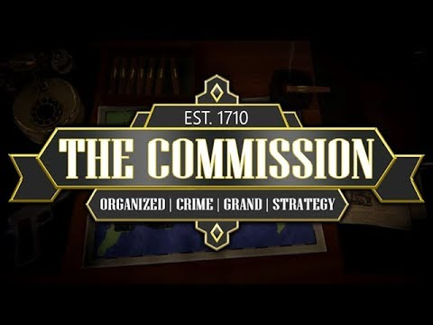 The Commission: Organized Crime Grand Strategy - Mob Rule