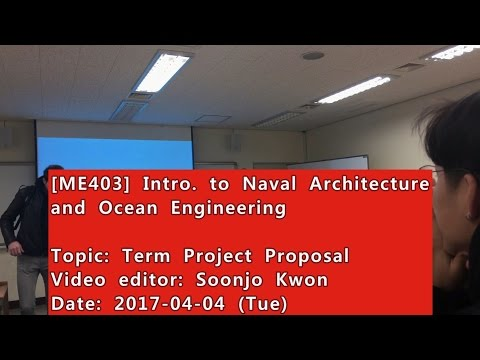 Introduction to Naval Architecture and Ocean Engineering : Term Project Proposal