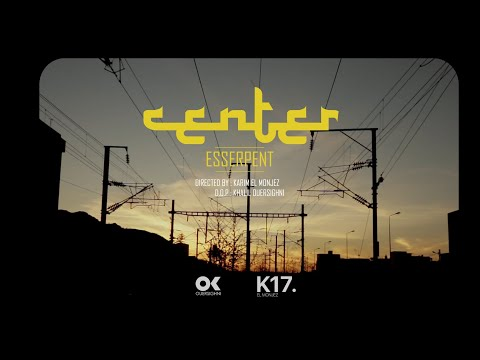 Esserpent - Center - ( Clip_Officiel )