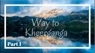 Way to Kheerganga teaser | a Group going to Kheerganga for trekking from Delhi | 2018