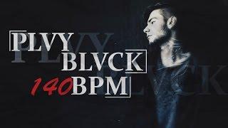 ЗАЯВКА НА 140 BPM BATTLE / PLVY BLVCK(MUJDEY BOYZ)