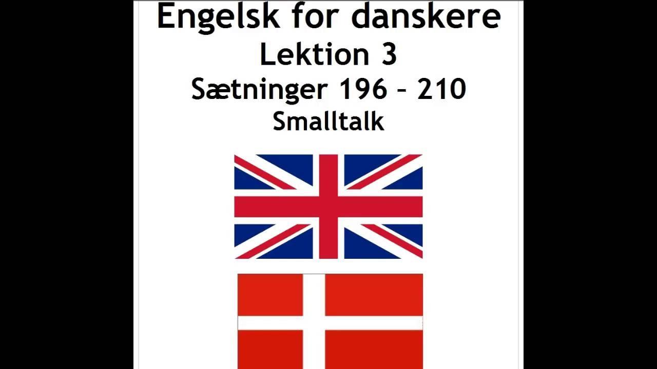 Engelsk lek. 3 sætninger 196 - 210 smalltalk