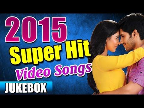 2015 Telugu Video Songs - Back 2 Back Latest Telugu Songs - Jukebox