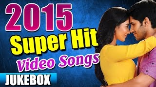 2015 Telugu Video Songs - Back 2 Back Latest Telugu Songs - Jukebox
