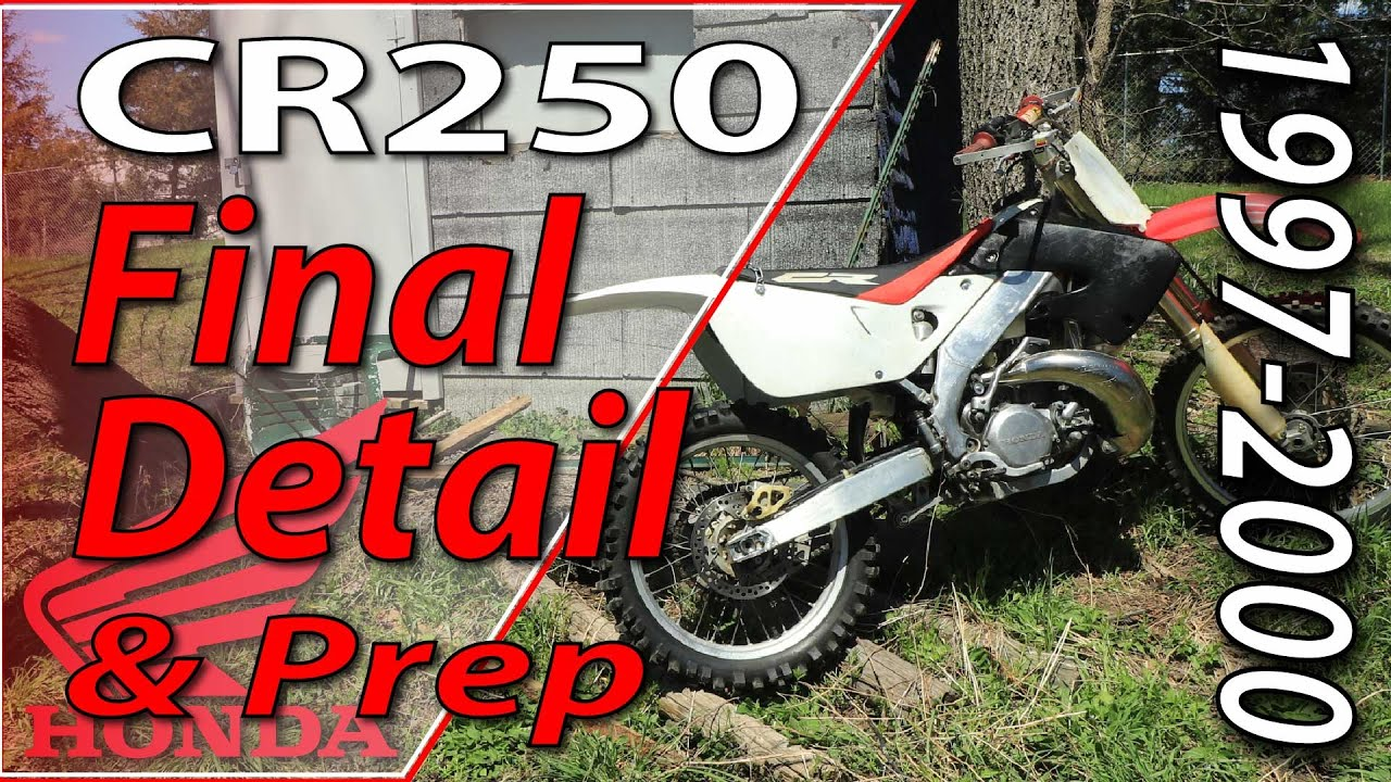 1997-2001 Honda CR250 - Final Detail & Prep | Fix Your Dirt Bike