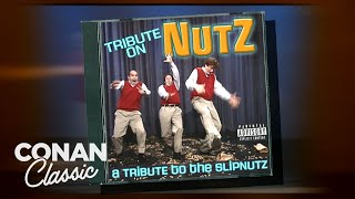 """Tribute On Nutz: A Tribute To The Slipnutz – """"Late Night With Conan O'Brien"""" 01/16/07"""