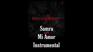 Samra - Mi Amor Instrumental ( reprod. by prettymf )