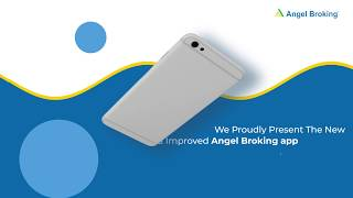 New & Improved Angel Broking App | Stock Trading App | Angel Broking Mobile Trading App