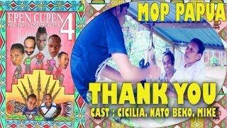 """EPEN CUPEN 4 Mop Papua dalam Sketsa : """"THANK YOU"""""""