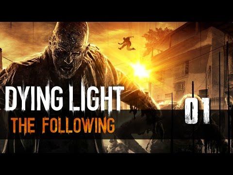 Dying Light: The Following (01) Wprowadzenie