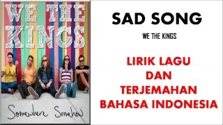 sad song we the kings lirik lagu dan terjemahan bahasa indonesia