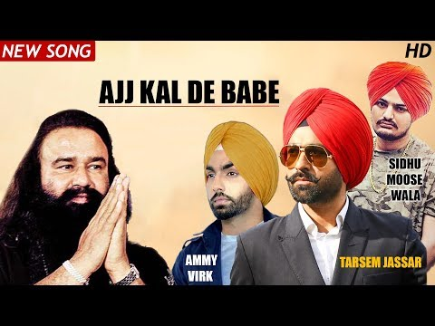 Ajj Kal De Babe (New Song) | Jassa | Baba Ram Rahim | Latest Punjabi Songs 2017