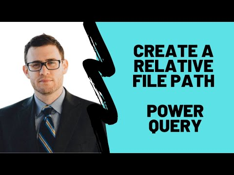 How To Create A Relative File Path In Power Query
