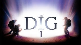 The Dig - Playthrough Part 1