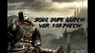 Dark Souls Remastered Soul Dupe Glitch 1.03 Patch (PS4)