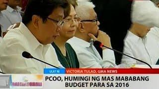BT: PCOO, humingi ng mas mababang budget para sa 2016