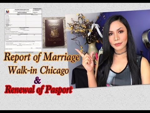 REPORT OF MARRIAGE || Walk-In CHICAGO & RENEWAL OF PASPORT || Fil-Am