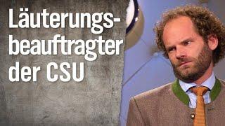 Läuterungsbeauftragter der CSU: Maxi Schafroth