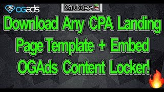 Download Any CPA Landing Page Template + Embed OGAds Content Locker!