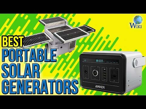 7 Best Portable Solar Generators 2017