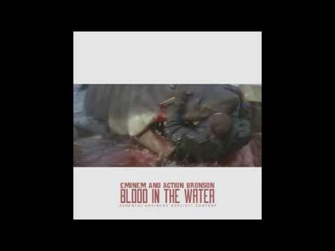 "Eminem & Action Bronson - ""Blood In The Water"" (New Mixtape)"