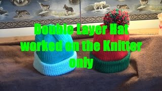Double Layer Hat on the Knitter Only