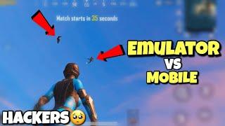 Emulators vs Phone Players | PUBG Mobile | Against Hackers!
