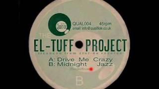 Drive Me Crazy - The El-Tuff Project - El-Tuff - Qualifide Recordings (Side A)