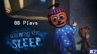 SHADOWS AND MEMORIES || BB PLAYS: Among the Sleep #2