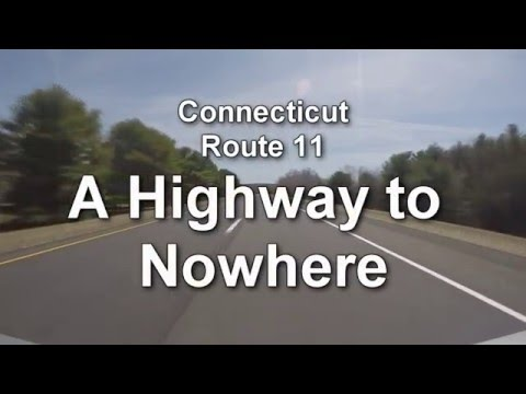 Highway to Nowhere, CONNECTICUT Route 11