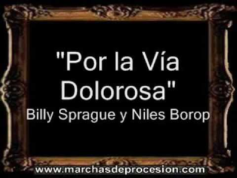 Por la Vía Dolorosa - Billy Sprague y Niles Borop [AM]