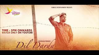Dil Darda letest song Roshan prince