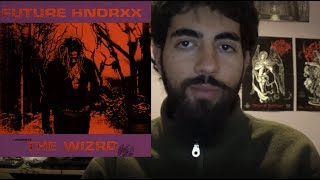 Future - Future HNDRXX Presents: The WIZRD ALBUM REVIEW