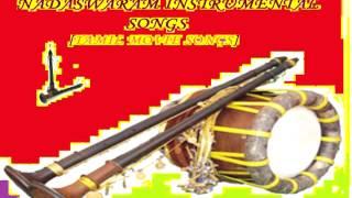 ODAM KANNOONJAL LALI,KETTI MELAM,ANANDAM*Nadaswaram instrumental*