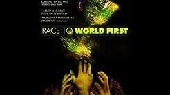 Race to World First The Movie