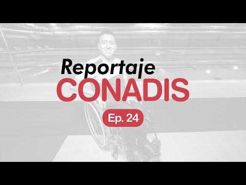 Reportaje Conadis | Ep. 24
